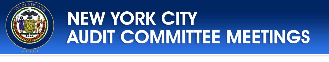 NYC Audit Committee Meetings